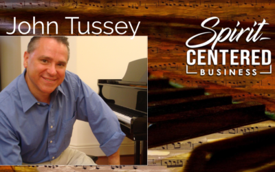 09 Excellence and Receiving Heaven's Flow – John Tussey
