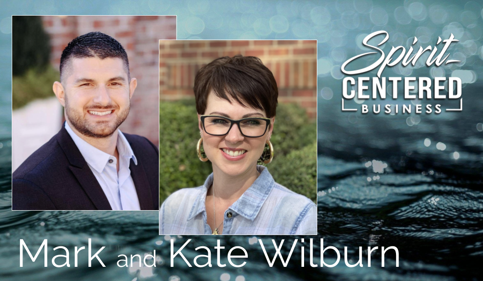 12 Creating Financial Structures in the Spirit Realm – Mark and Kate Wilburn