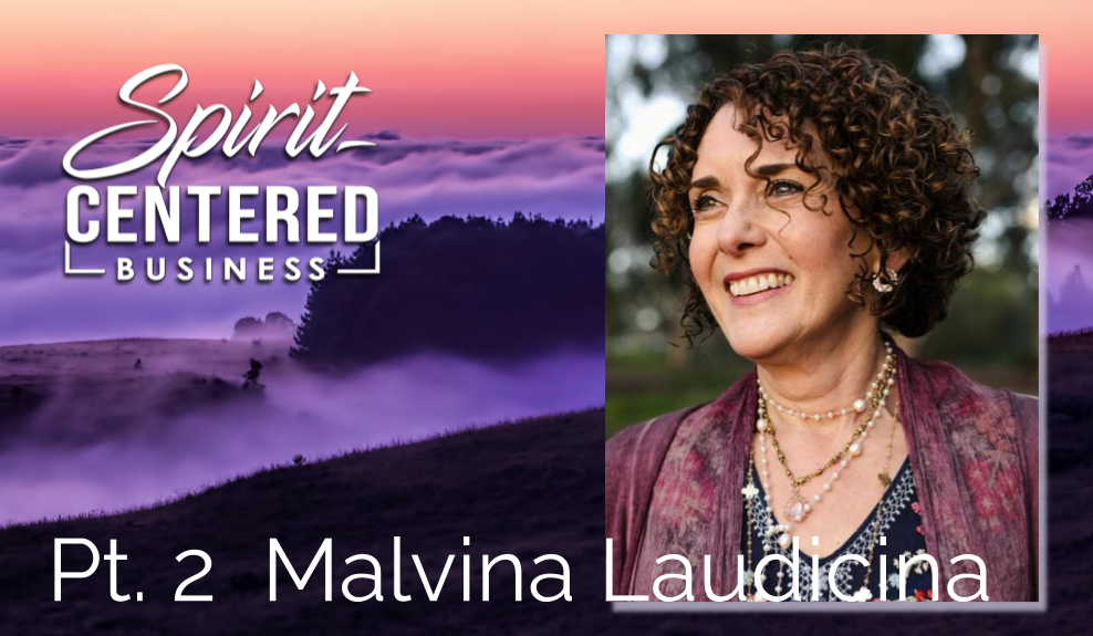 34: Pt. 2 Shifting from Bride to Wife – Malvina Laudicina