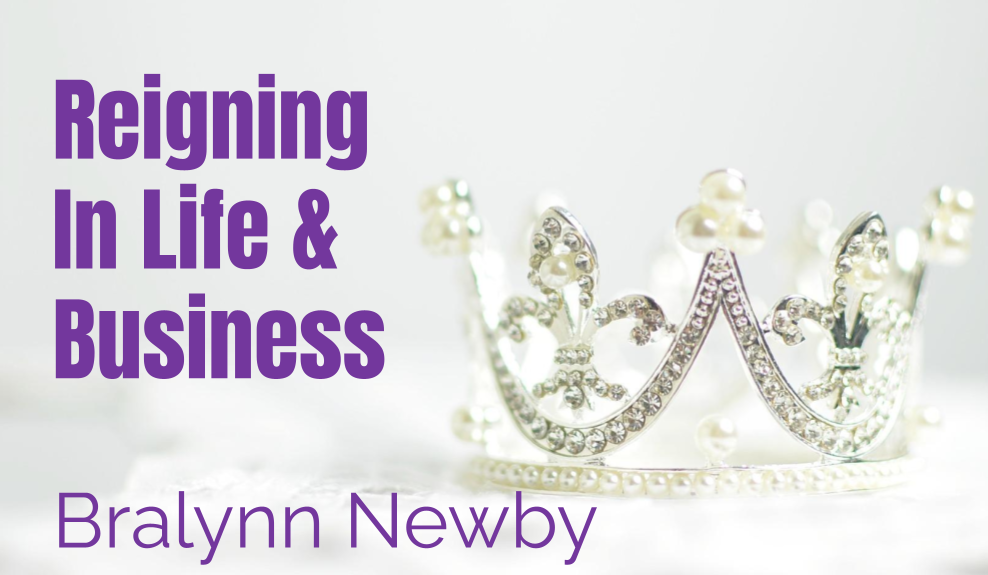 50: Reigning in Life and Business – Bralynn Newby