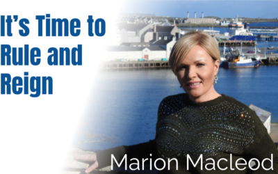 60: It's Time for Ruling and Reigning – Marion Macleod
