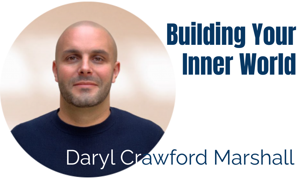 59: Building Your Inner World – Daryl Crawford Marshall
