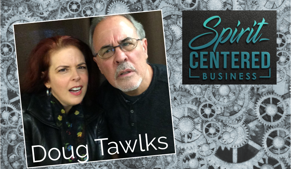 Best of SCB!  Value of Being a Risk Taker – Doug Tawlks
